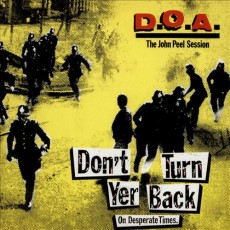 DOA - Don't Turn Your Back LP