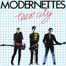 Modernettes - Teen City CD
