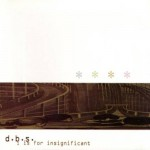 dbs - i is for insignificant CD