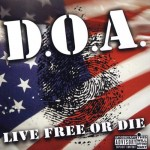 DOA - Live Free or Die CD