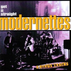 Modernettes - Get it Straight CD