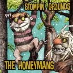 The Honeymans - Stompin Grounds CD
