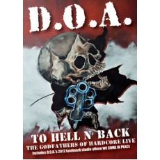 DOA - To Hell And Back DVD